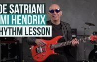 Joe Satriani Lesson – How To Play Rhythm Guitar Like Jimi Hendrix