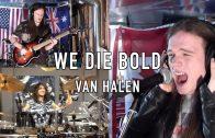 """""""We Die Bold"""" Van Halen cover by Jacob Deraps & Josh Gallagher"""