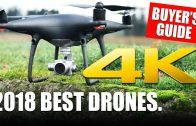 2018 Best Drones – Buyers Guide