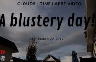 Clouds – A Time Lapse View! Sept 29, 2019