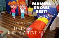 Mama Knows Best Product Reviews || Eocusun Kids Play Tent