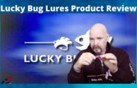 Product review – Lucky Bug Lures (Zombie Max, Fusion Extreme, Lucky Plugs)