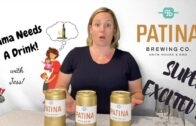Beer Review – Kolsch, Stout & Amber Lager – Patina Brewing Co. || Mama Needs A Drink S1E16