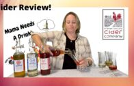 Apple Cider Review – Fraser Valley Cider Co || Mama Needs A Drink S1E19