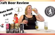 Craft Beer Review – Old Abbey Ales || Mama Needs A Drink S1E21